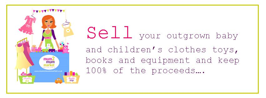 Sell your second hand baby and children's clothes, toys, books and equipment at a mum2mum market nearly new sale and keep 100% of the proceeds